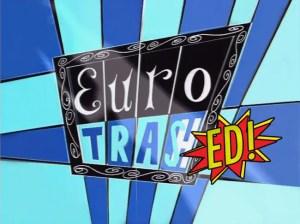 eurotrash cancelled or renewed
