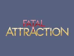 Fatal Attraction TV One Renewed