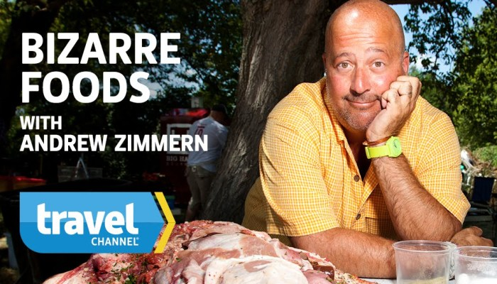bizarre foods with andrew zimmern travel channel