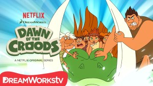 Dawn of the Croods Season 4 On Netflix? Cancelled Or Renewed (Release Date)