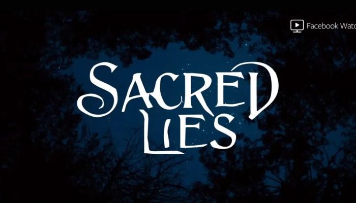Sacred-Lies-Facebook-Watch