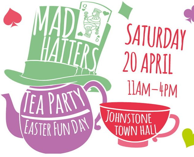 Have some Mad Hatter fun this Easter at Johnstone Town Hall