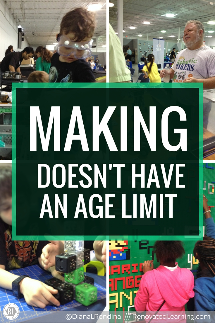 Making doesn't have an age limit | I'm tired of people implying that makerspaces are only good for (insert age group here). We are all makers, whether we're 8 or 80.