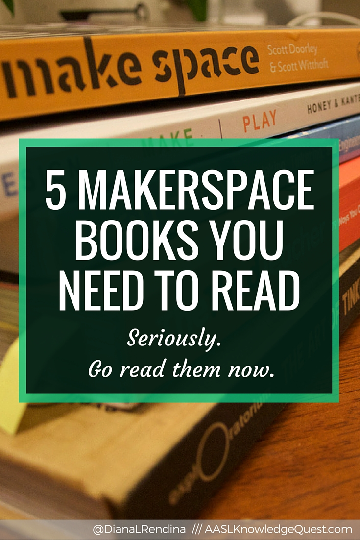 5 Makerspace Books You NEED to Read | In my AASL Knowledge Quest post, I talk about the five Makerspace books that had a huge influence on me when I was first starting our makerspace in 2014. | RenovatedLearning.com