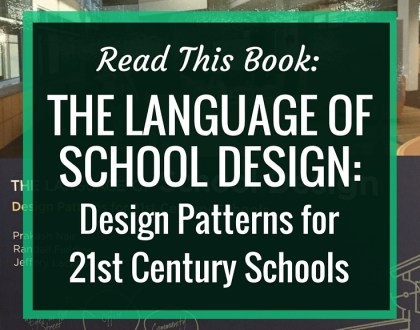 Read this Book: The Language of School Design | In this amazing work on learning space design, the authors identify 29 different design patterns for 21st century schools. Included are many pictures, graphics and examples of the 29 design patterns. Some of these patterns include: cave space, daylight, connection to community, and indoor-outdoor connection. This is a fantastic book to inspire changes in our learning spaces to make them more conducive to 21st century learning.