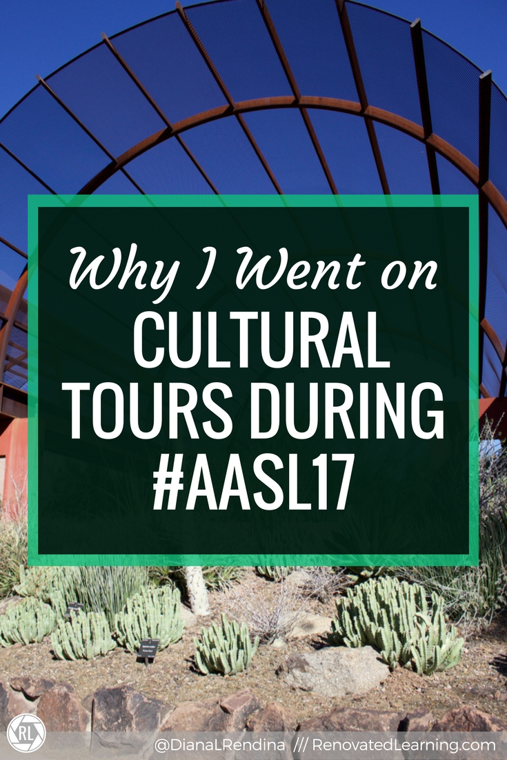 Why I Went on Cultural Tours during AASL17 | Cultural tours can be valuable learning and networking experiences during conferences.