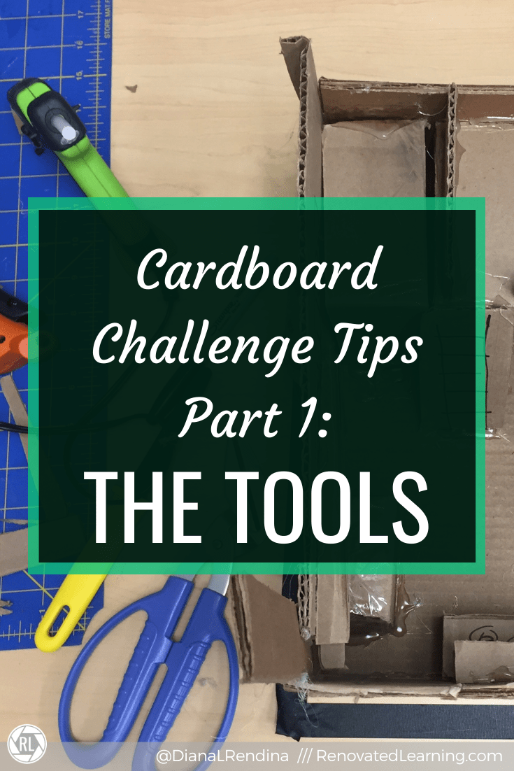 Cardboard Challenge Tips Part 1: The Tools // Here are some of my favorite makerspace tools to support a cardboard challenge.
