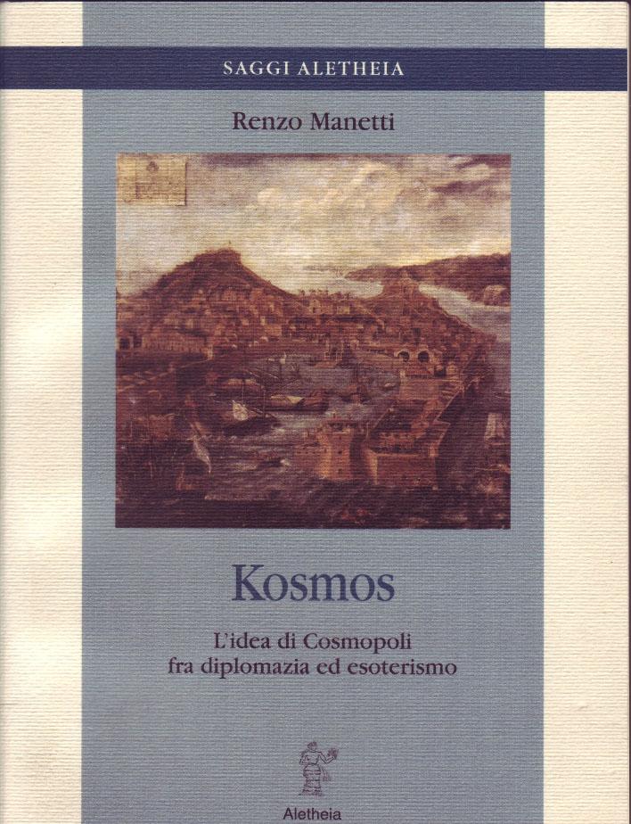 Kosmos. L'idea di Cosmopoli fra diplomazia ed esoterismo.