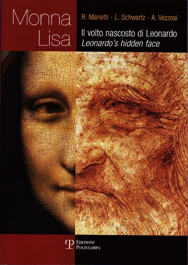 Monna Lisa. Il volto nascosto di Leonardo