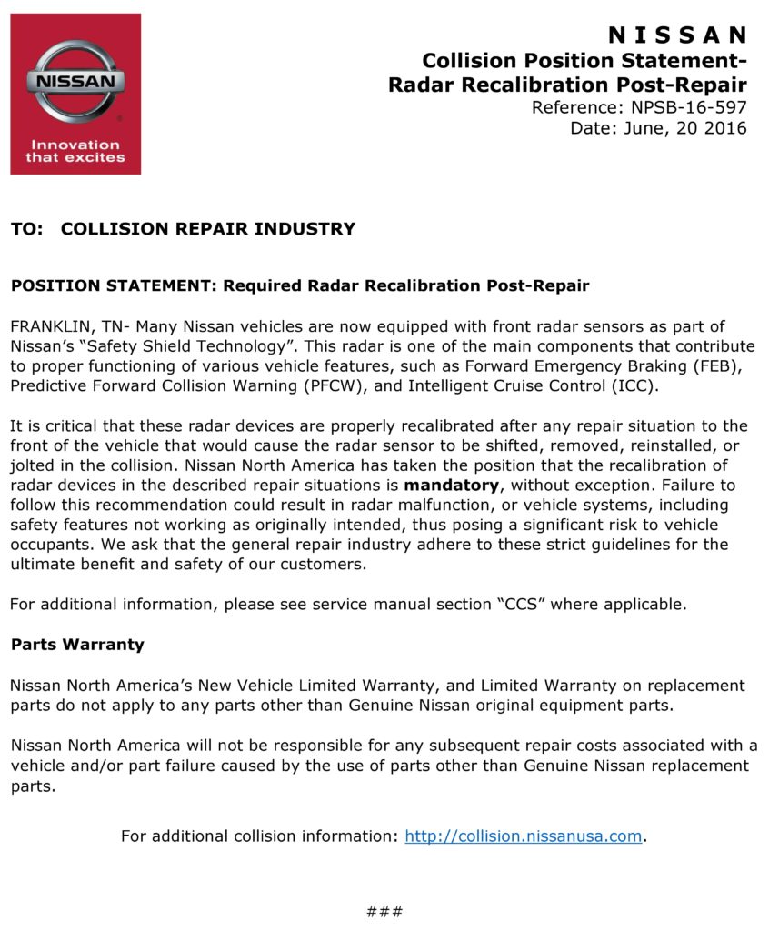 Collision repairs must calibrate certain Nissan technology if some common conditions are encountered, the OEM declared Monday -- no exceptions. (Provided by Nissan)