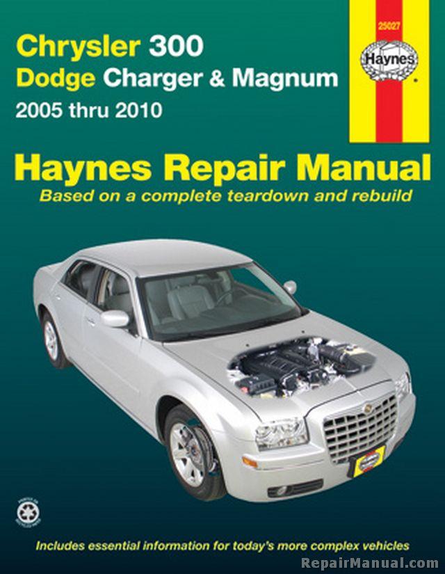 Haynes Chrysler 300 And Dodge Charger Magnum 2005 2010