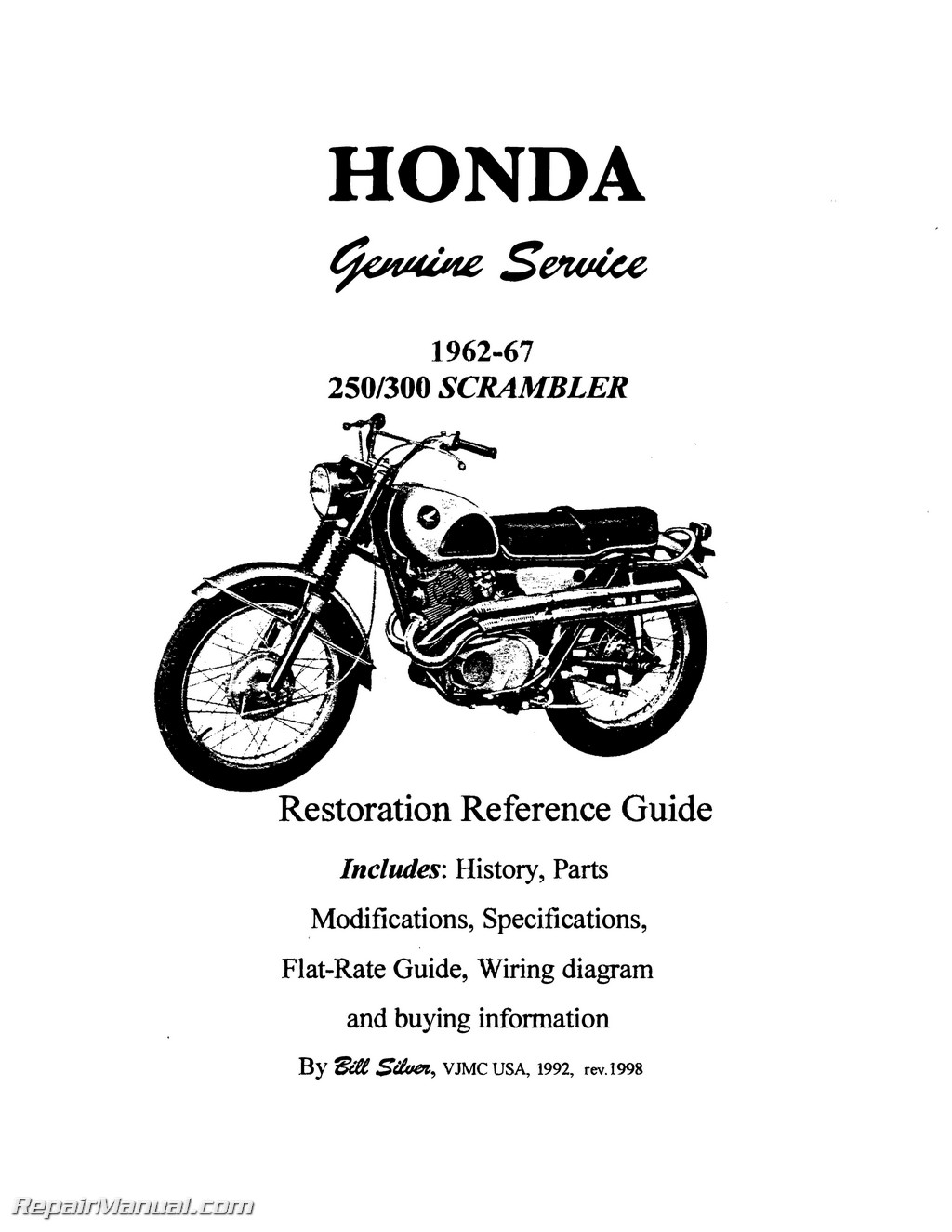 Honda Superhawk Amp Scrambler Motorcycle Restoration Reference Guide
