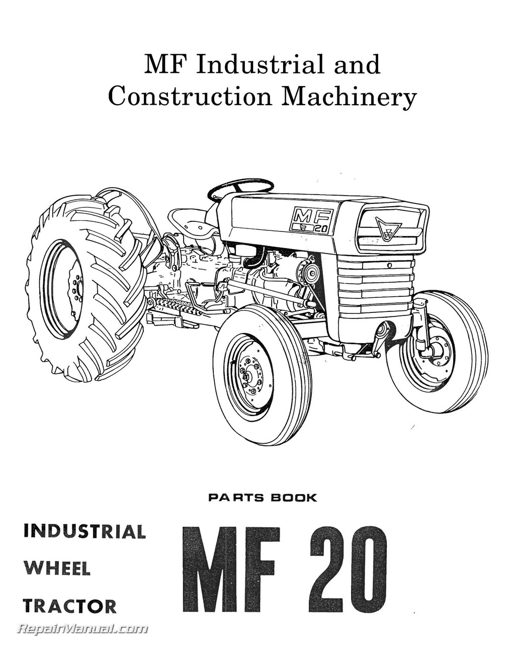 Massey Ferguson Model Mf20 Mf25 Mf30 Industrial Wheel Tractor Parts Manual