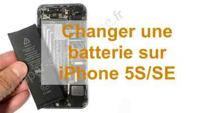 changement de batterie iPhone 5S SE