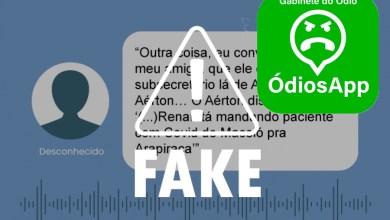 Photo of FAKE NEWS! É falso áudio sobre transferência de pacientes para Arapiraca e superlotação do HGE