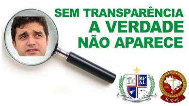 Photo of SEM TRANSPARÊNCIA! MPC e MPE identificam falhas nos Termos de Referência das contratações diretas da prefeitura de Maceió