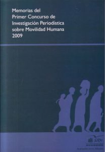 Memorias del primer concurso de investigación periodística sobre mobilidad humana