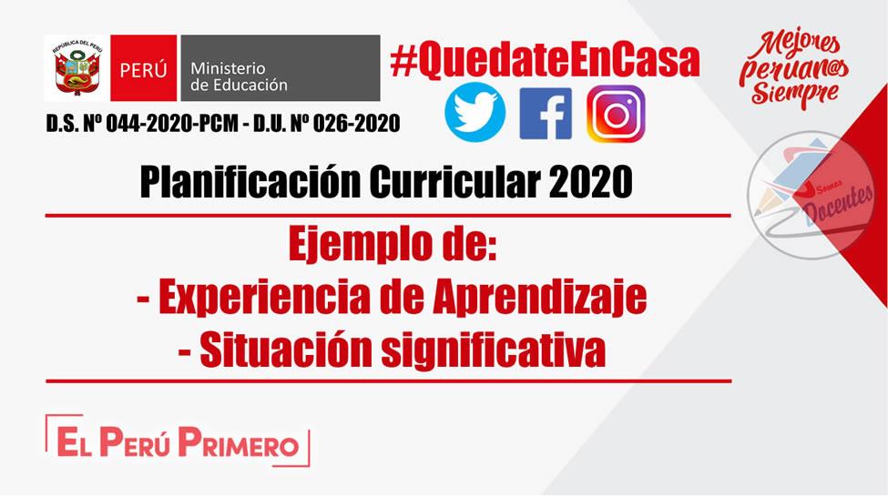 Planificación Curricular 2020 Ejemplo De Experiencia De Aprendizaje Situación Significativa Word Repositorio De Educación