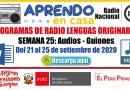 PROGRAMAS RADIALES EN LENGUAS ORIGINARIAS: Sesiones y Audios – Semana 25 [Del 21 al 25 de setiembre de 2020]