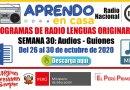 PROGRAMAS RADIALES EN LENGUAS ORIGINARIAS: Sesiones y Audios – Semana 30 [Del 26 al 30 de octubre de 2020]