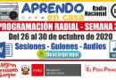PROGRAMACIÓN RADIAL SEMANA 30: ¡DESCARGA AQUÍ! -Sesiones y Audios  [Word y mp3] [Del 26 al 30 de octubre de 2020]