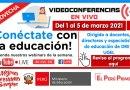 CONFERENCIAS VIRTUALES GRATUITAS (Webinars) del MINEDU: Del 1 al 5 de marzo de 2021 [Para docentes, directores y especialistas][Conoce los horarios aquí]