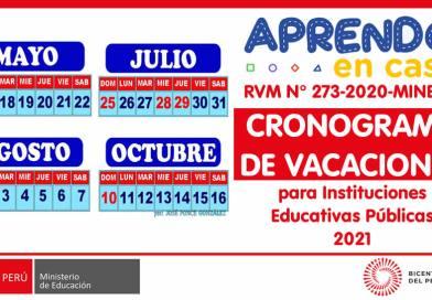AÑO ESCOLAR 2021: CRONOGRAMA DE VACACIONES para Instituciones Educativas Públicas (RVM N° 273-2020-MINEDU)
