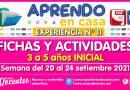 FICHAS Y ACTIVIDADES DE APRENDIZAJE (3 a 5 años INICIAL) – Semana del 20 al 24 de setiembre del 2021 [Experiencia de Aprendizaje N° 11]