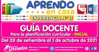 GUÍA DOCENTE para la planificación curricular (INICIAL) [Del 20 de setiembre al 1 de octubre de 2021]  [Experiencia de Aprendizaje N° 11] [Aprendo en Casa]