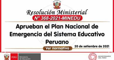 RM. N° 368-2021-MINEDU: Plan Nacional de Emergencia del Sistema Educativo Peruano