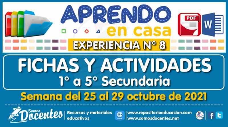 FICHAS Y ACTIVIDADES DE APRENDIZAJE (1° a 5° SECUNDARIA – Por áreas) – Semana del 25 al 29 de octubre del 2021 [Experiencia de Aprendizaje N° 8]