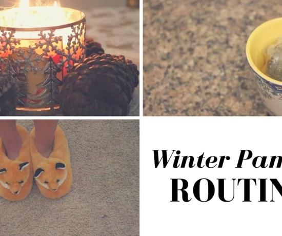 winter pamper routine