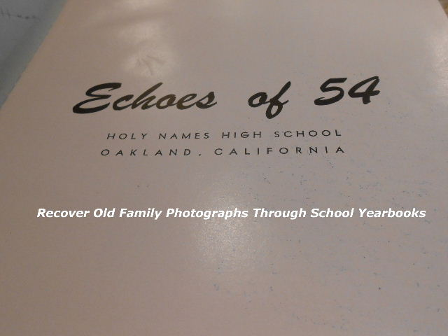 Recover Old Family Photos With Yearbooks