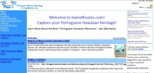 The Portuguese Hawaiian Website was created 14 years ago
