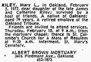 Mary Riley's obituary shows she died with no family.