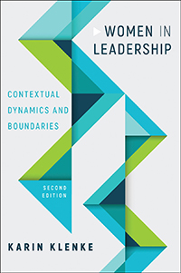 Women in leadership 2nd Edition: Contextual Dynamics and Boundaries