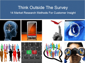 Think Outside The Survey