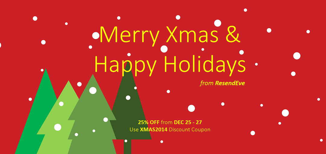 25% OFF Xmas Holidays 2014!