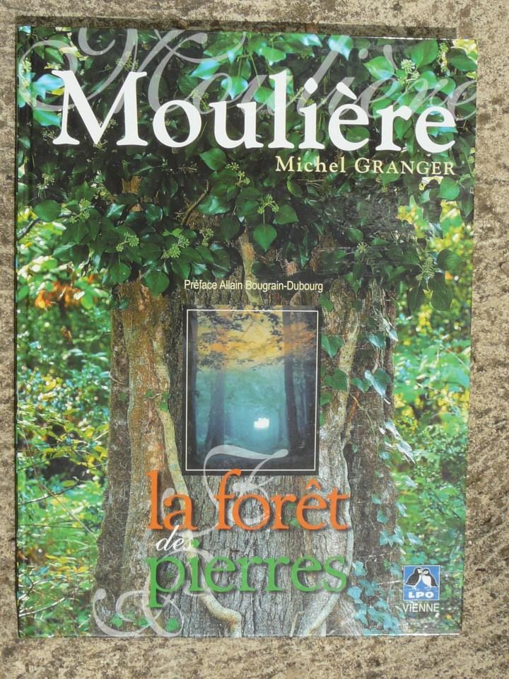 livre: Moulière, la forêt des pierres