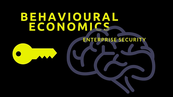 Behavioural Economics as a tool for enterprise security