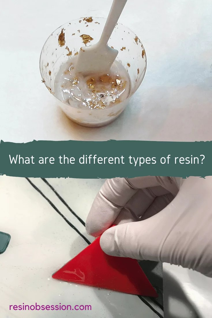 what are the different types of resin