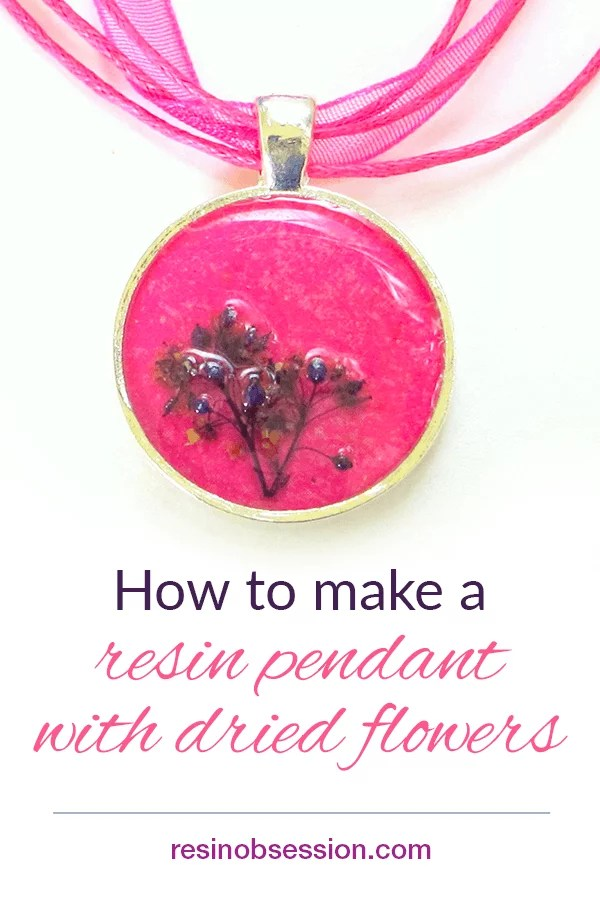 How to make a resin pendant with dried flowers