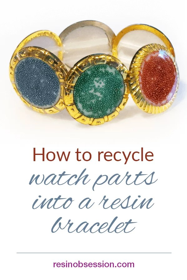 recycled watch parts bracelet DIY