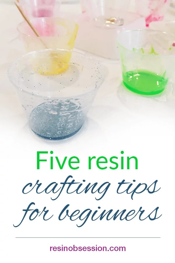 Beginner tips and tricks for crafting with resin