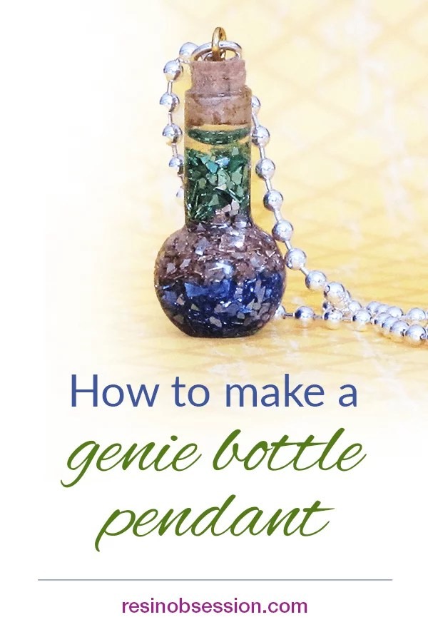 How to make a genie bottle pendant