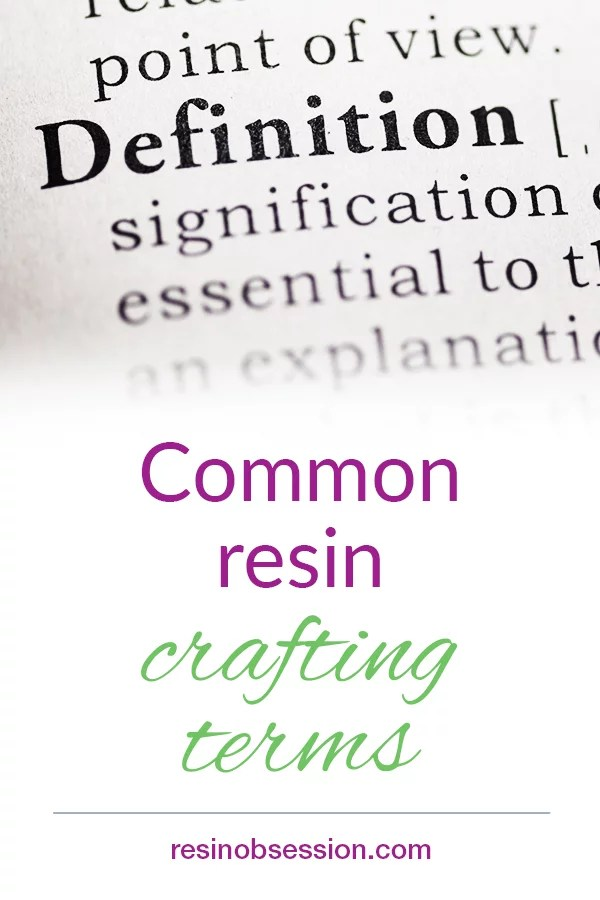 common resin crafting terms