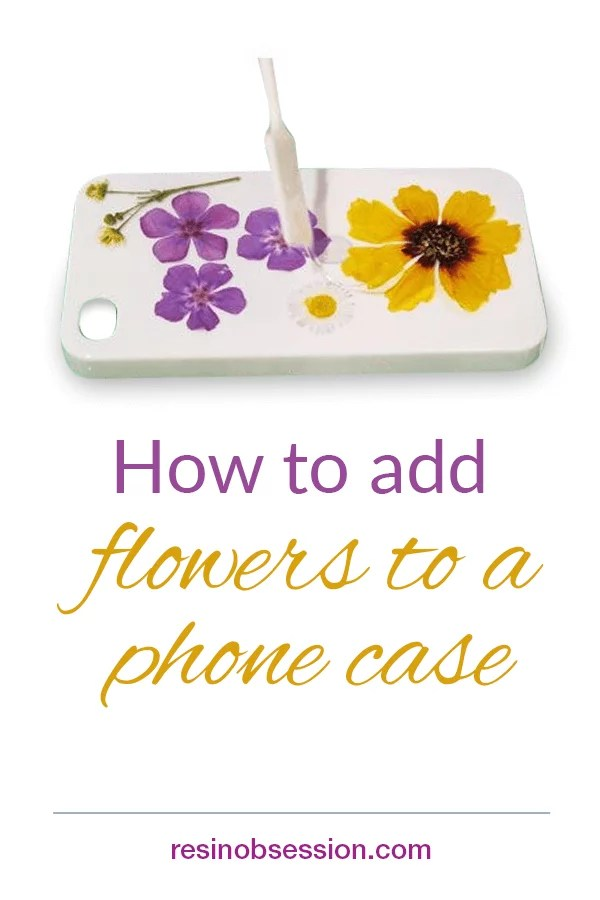how to add flowers to a phone case