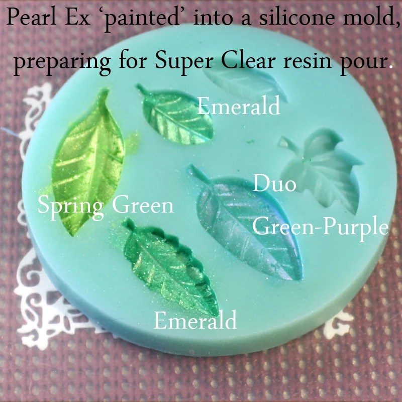 Pearl Ex painted into silicone mold