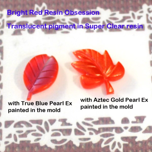 resin leaves colored with red pigment and pearl ex powder