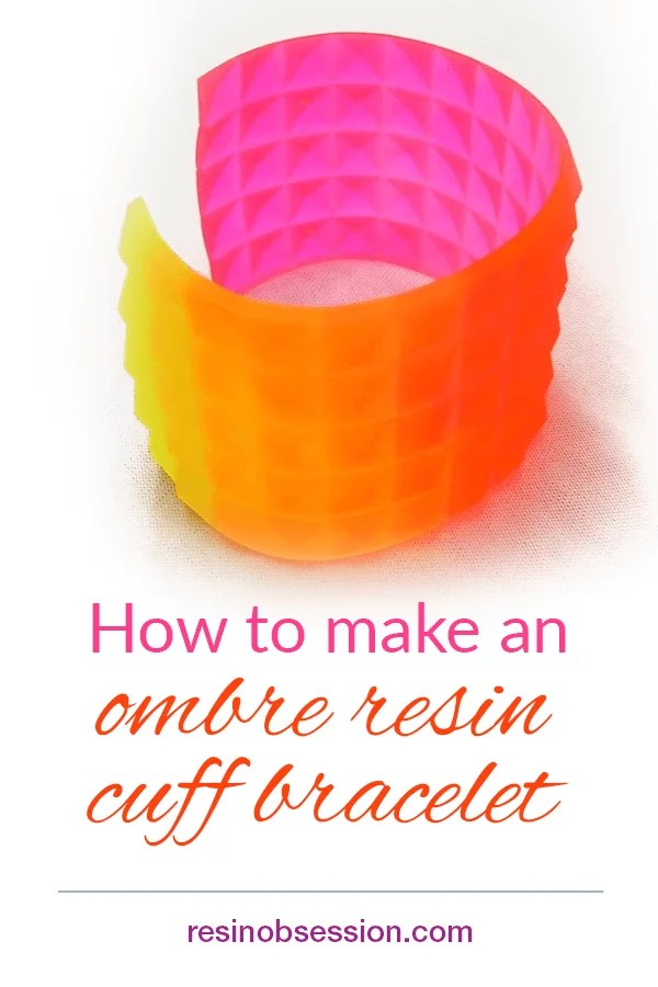 How to make a resin cuff bracelet